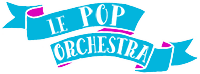 Le Pop Orchestra